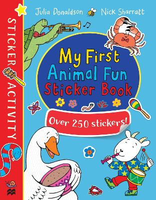 My First Animal Fun Sticker Book by Julia Donaldson