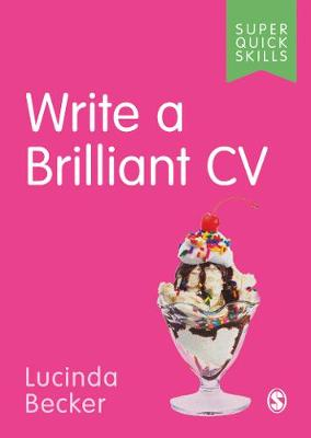 Write a Brilliant CV by Lucinda Becker