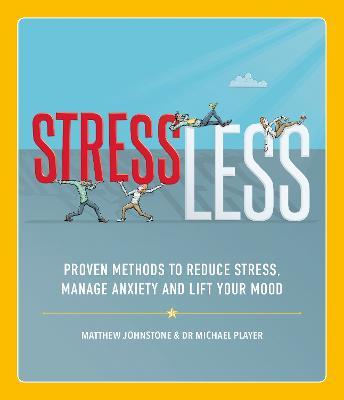 Stressless by Matthew Johnstone