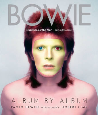 Bowie by Paolo Hewitt