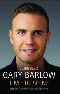 Gary Barlow - Time to Shine by Justin Lewis