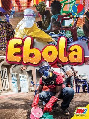 Ebola by Heather C Hudak