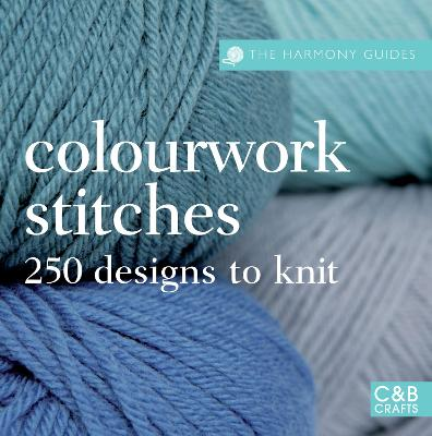 The Harmony Guides: Colourwork Stitches by Susie Johns