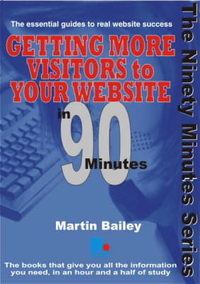 Getting More Visitors to Your Website in 90 Minutes by Martin Bailey
