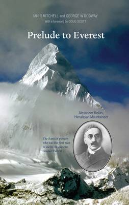 Prelude to Everest by Ian R. Mitchell