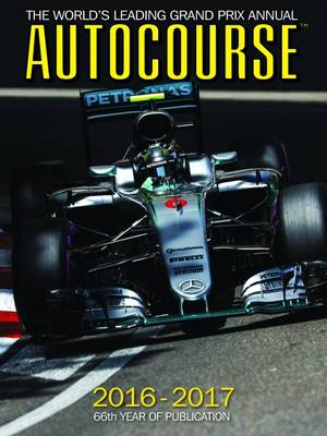 Autocourse Annual 2016 : The World's Leading Grand Prix Annual by Maurice Hamilton