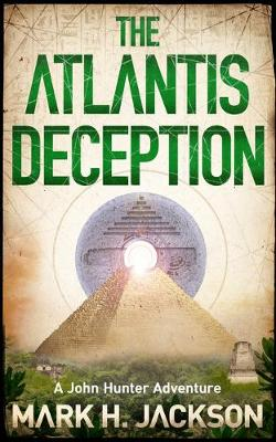The Atlantis Deception by Mark Jackson