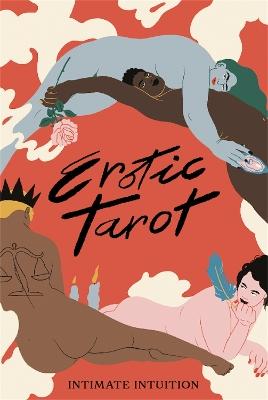 Erotic Tarot: Intimate Intuition book