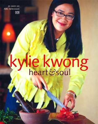 Heart & Soul by Kylie Kwong