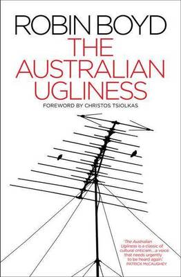 The Australian Ugliness by Robin Boyd