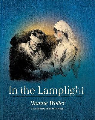 In the Lamplight by Dianne Wolfer