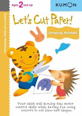 Let's Cut Paper! Amazing Animals by Kumon Publishing
