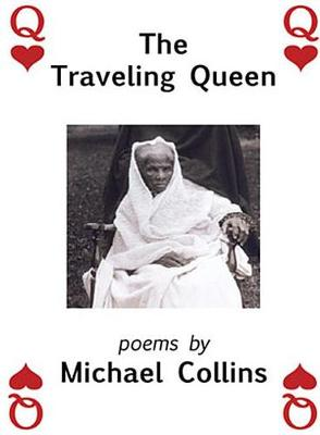 The Traveling Queen by Michael Collins