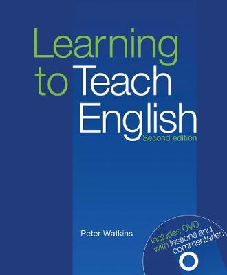 Learning to Teach English by Peter Watkins