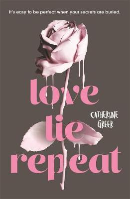 Love Lie Repeat by Catherine Greer