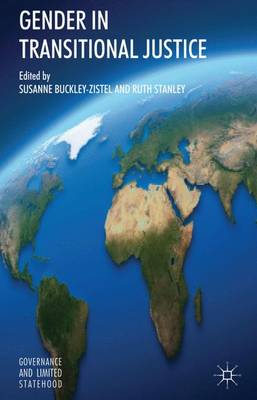 Gender in Transitional Justice by Susanne Buckley-Zistel