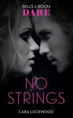 No Strings by Cara Lockwood