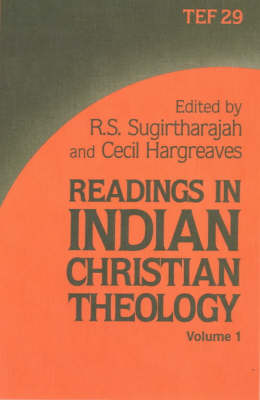 Readings in Indian Christian Theology: Bk.1 by R. S. Sugirtharajah