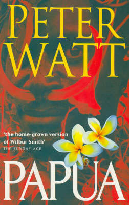 Papua by Peter Watt
