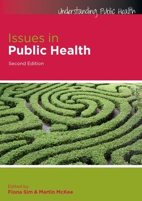 Issues in Public Health by Fiona Sim