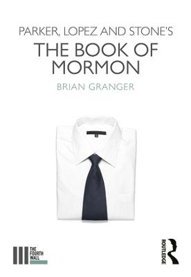 Parker, Lopez and Stone's The Book of Mormon book