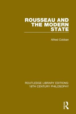 Rousseau and the Modern State book