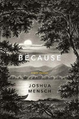 Because by Joshua Mensch