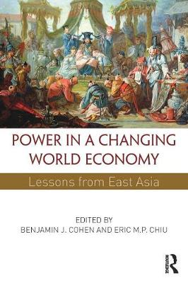 Power in a Changing World Economy by Benjamin J. Cohen