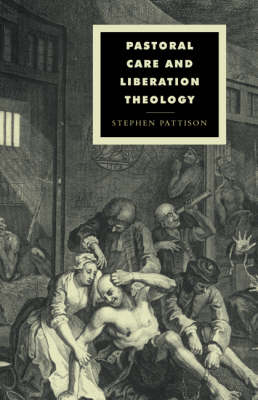 Pastoral Care and Liberation Theology by Stephen Pattison
