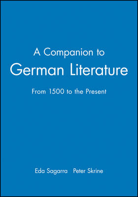 A Companion to German Literature: From 1500 to the Present book
