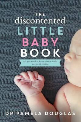 Discontented Little Baby Book book
