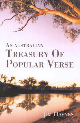 An Australian Treasury of Popular Verse by Jim Haynes