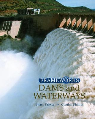 Dams and Waterways by Cynthia Phillips