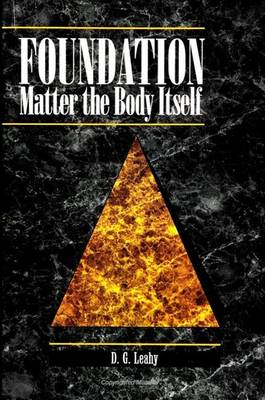 Foundation by D. G. Leahy