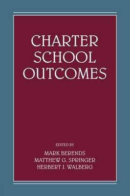 Charter School Outcomes by Mark Berends