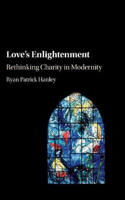 Love's Enlightenment by Ryan Patrick Hanley