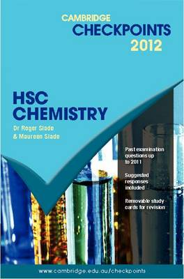 Cambridge Checkpoints HSC Chemistry 2012 by Roger Slade