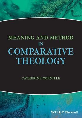 Meaning and Method in Comparative Theology book