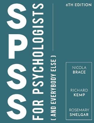 SPSS for Psychologists by Nicola Brace