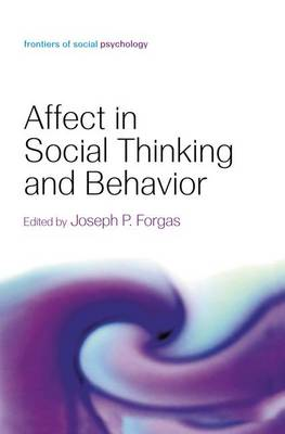 Affect in Social Thinking and Behavior book