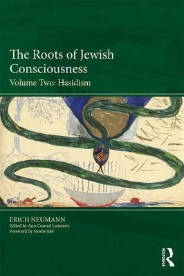 The Roots of Jewish Consciousness, Volume Two: Hasidism book
