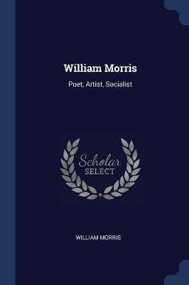 William Morris by William Morris