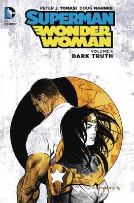 Superman Wonder Woman HC Vol 4 by Peter J. Tomasi