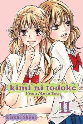Kimi ni Todoke: From Me to You, Vol. 11 by Karuho Shiina