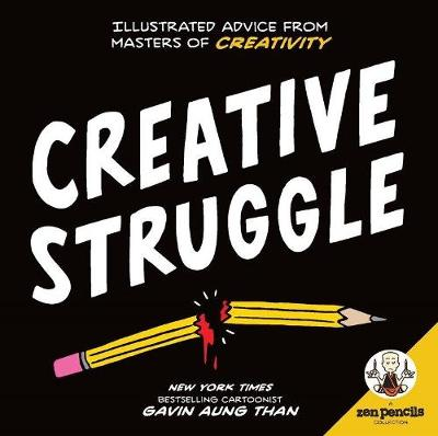 Zen Pencils: Creative Struggle by Gavin Aung Than