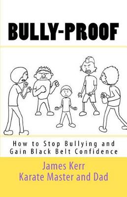 Bully-Proof by James Kerr
