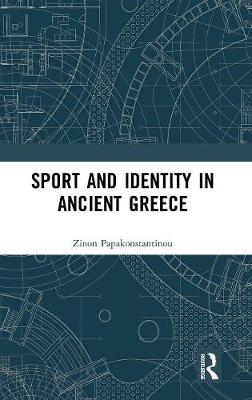 Sport and Identity in Ancient Greece book