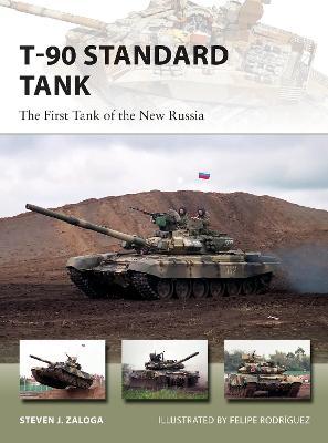 T-90 Standard Tank by Steven J. Zaloga
