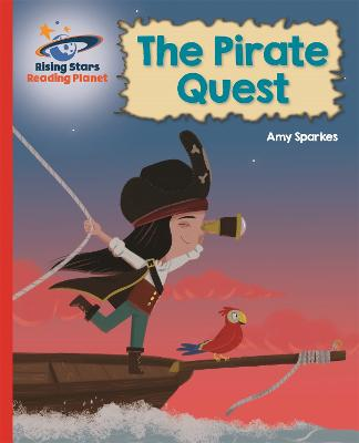 Reading Planet - The Pirate Quest - Red B: Galaxy by Amy Sparkes