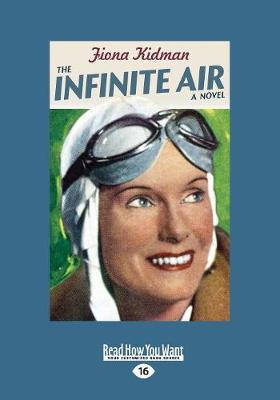 The The Infinite Air by Fiona Kidman